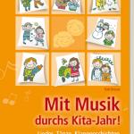 Breuers neuestes Buch: Mit Musik durchs KiTa-Jahr